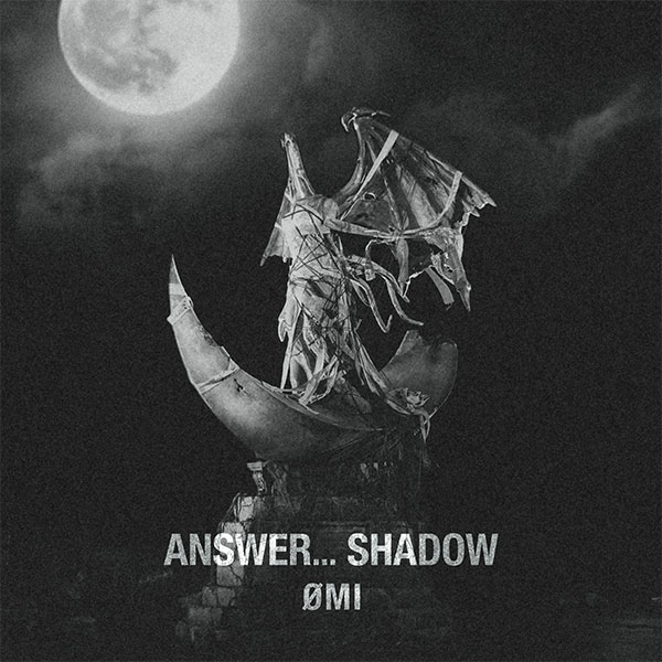 ANSWER... SHADOW